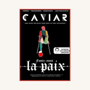 Caviar III - Footez nous la paix