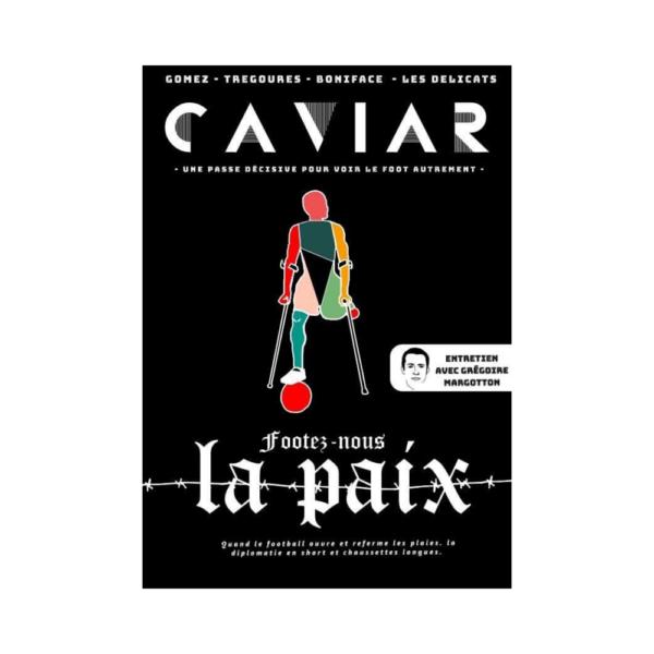 Caviar III - Footez-nous la paix